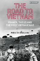 The Road to Vietnam: America, France,...