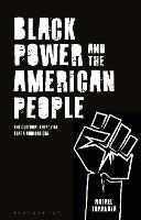 Black Power and the American People:...