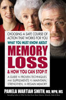 What You Must Know About Memory Loss ...
