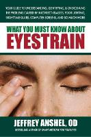 What You Must Know About Eyestrain:...