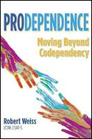 Prodependence: Moving Beyond...