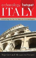 Archaeology Hotspot Italy: Unearthing...
