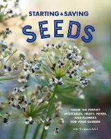Starting & Saving Seeds: Grow the...