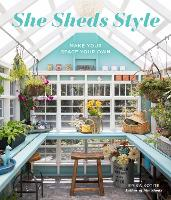 She Sheds Style: Make Your Space Your...