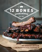 12 Bones Smokehouse: An Updated...