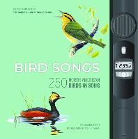 Bird Songs: 250 North American Birds...
