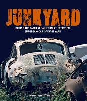 Junkyard: Behind the Gates at LA's...