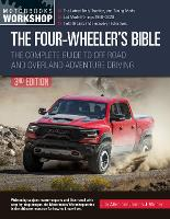 The Four-Wheeler's Bible, 3rd ...