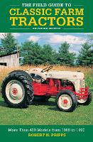 The Field Guide to Classic Farm...