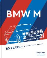 BMW M: 50 Years of Ultimate Driving...