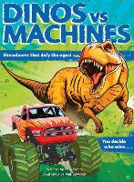 Dinos vs. Machines: 10 Teeth-Baring,...