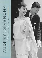 Audrey and Givenchy: A Fashion Love...