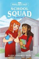 The Popularity Pact: School Squad:...