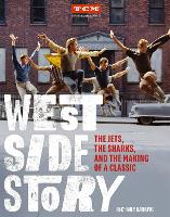 West Side Story: The Jets, the ...