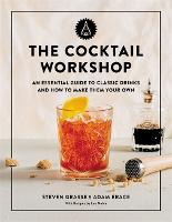 The Cocktail Workshop: An Essential...