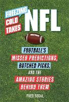 Freezing Cold Takes: NFL: Football...