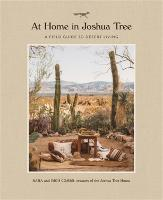 At Home in Joshua Tree: A Field Guide...