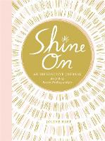 Shine On: An Interactive Journal for...
