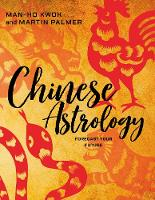 Chinese Astrology: Forecast Your Future