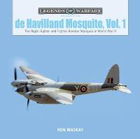 De Havilland Mosquito, Vol. 1: The...