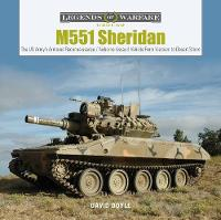 M551 Sheridan: The US Army's Armored...