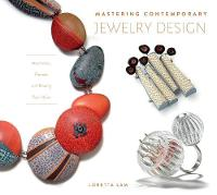 Mastering Contemporary Jewelry ...