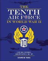 Tenth Air Force in World War II:...