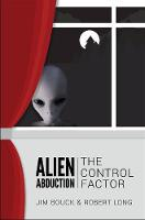 Alien Abductions: The Control Factor