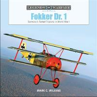Fokker Dr. 1: Germany's Famed ...