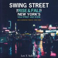 Swing Street: The Rise and Fall of ...
