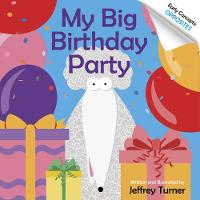 My Big Birthday Party: Early ...