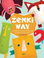 Zenki Way: A Guide to Designing and...