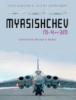 Myasishchev M-4 and 3m: The First...