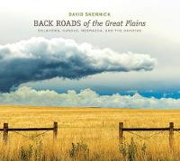 Back Roads of the Great Plains:...