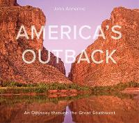 America's Outback: An Odyssey through...