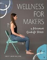 Wellness for Makers: A Movement Guide...
