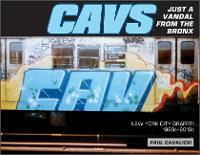 CAVS, Just a Vandal from the Bronx:...