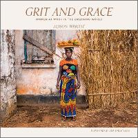 Grit and Grace: Women at Work in the...