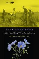 Flax Americana: A History of the ...
