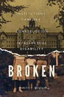 Broken: Institutions, Families, and...