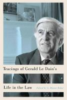 Tracings of Gerald Le Dain's Life in...