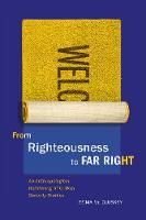 From Righteousness to Far Right: An...