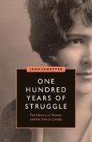 One Hundred Years of Struggle: The...