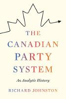 The Canadian Party System: An ...