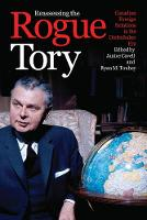 Reassessing the Rogue Tory: Canadian...