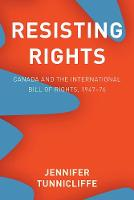 Resisting Rights: Canada and the...