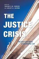 The Justice Crisis: The Cost and ...