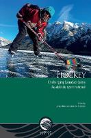Hockey: Challenging Canada's Game -...