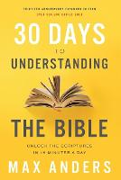 30 Days to Understanding the Bible,...