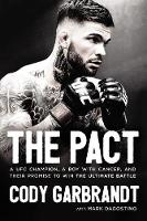 The Pact: A UFC Champion, a Boy with...